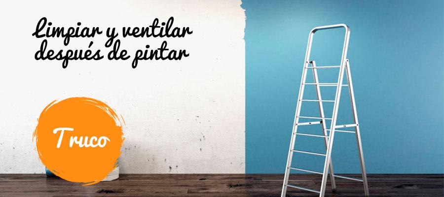 TRUCOS DE LIMPIEZA DESPUÉS DE PINTAR TU HOGAR