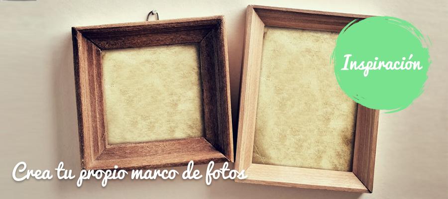 CÓMO HACER UN MARCO DE FOTOS