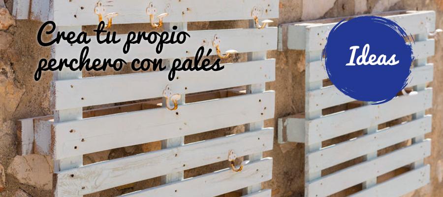 CREA TU PROPIO PERCHERO CON PALÉS Y TITANLUX