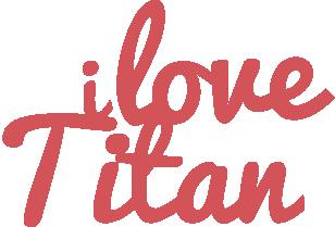 I Love TITAN